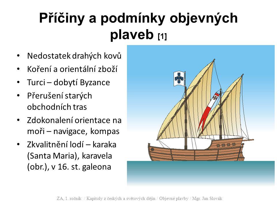 Příčiny a podmínky objevných plaveb [1]